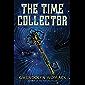The Time Collector: A Novel