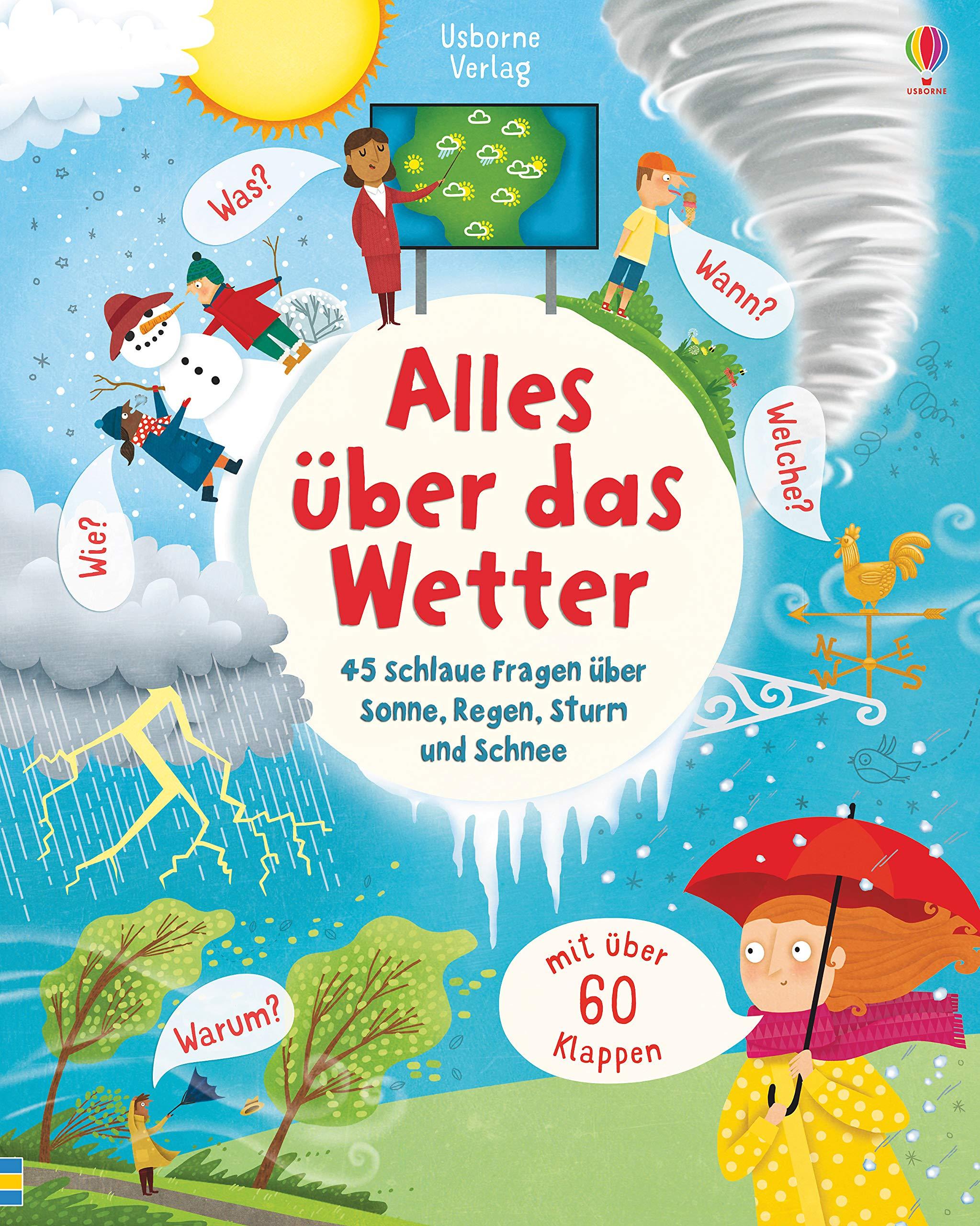 Alles über das Wetter: 45 schlaue Fragen über Sonne, Regen, Sturm und  Schnee: Amazon.de: Daynes, Katie, Tremblay, Marie-Eve: Bücher
