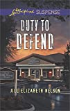 Duty to Defend (Love Inspired Suspense)
