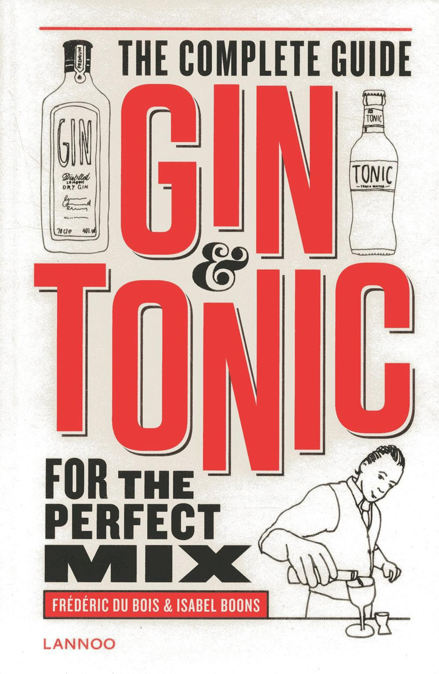 Gin & Tonic The plete Guide for the Perfect Mix Amazon