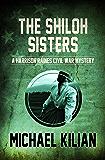 The Shiloh Sisters (The Harrison Raines Civil War Mysteries Book 5)