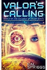 Valor's Calling (Children of Valor Book 2) Kindle Edition