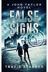 False Signs (John Taylor Book 2) Kindle Edition