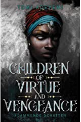 Children of Virtue and Vengeance: Flammende Schatten (Children of Blood and Bone 2) (German Edition) Kindle Edition