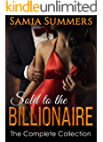 Sold to the Billionaire: The Complete Novel