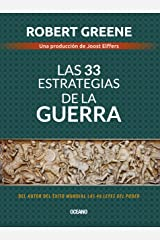 Las 33 estrategias de la guerra (Biblioteca Robert Greene) (Spanish Edition) Kindle Edition