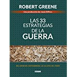 Las 33 estrategias de la guerra (Biblioteca Robert Greene) (Spanish Edition)