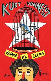 Pájaro de celda (Spanish Edition)