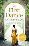 The First Dance: A spellbinding tale of mysteries and secrets and a love that will last forever