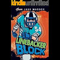 Jake Maddox: Linebacker Block (Team Jake Maddox Sports Stories)