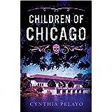 Children of Chicago (Chicago Saga Book 1)