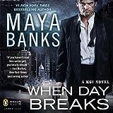 When Day Breaks: A KGI Novel, Book 9
