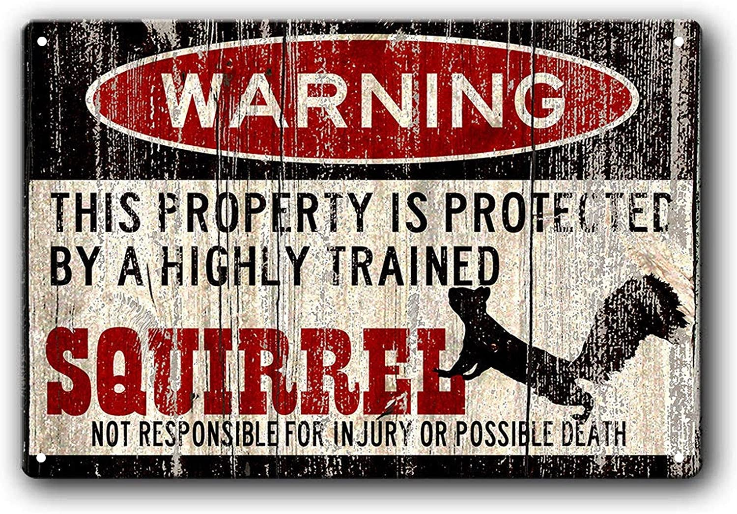 Vintage Metal Sign Warning This Property is Protected by a Highly Trained Squirrel Outdoor Home Yard Street Garden Garage Door Metal Signs 12x8inch