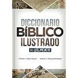 Diccionario Bíblico Ilustrado Holman (Spanish Edition)
