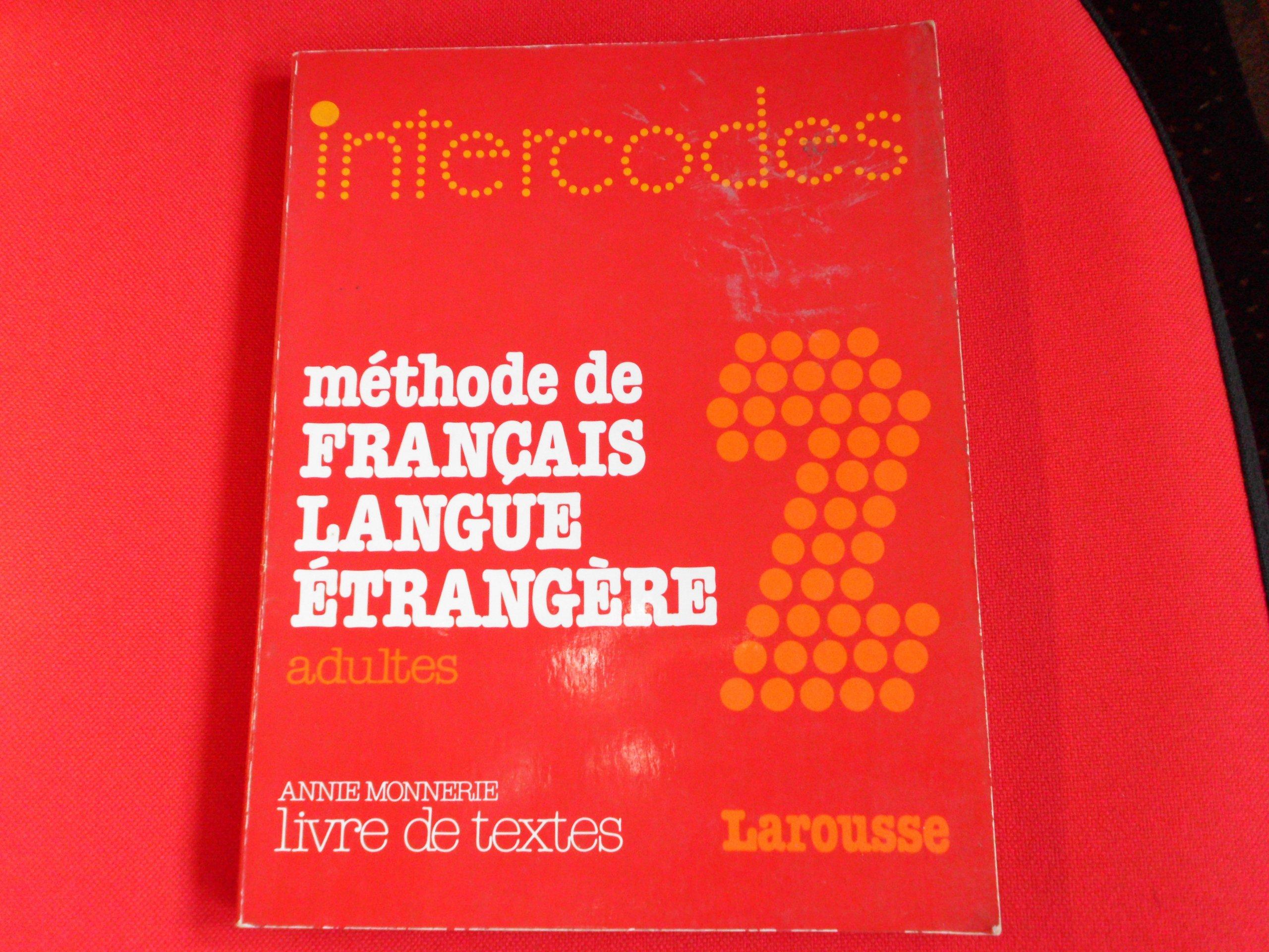 Intercodes Methode De Francais Langue Etrangere Adultes 2