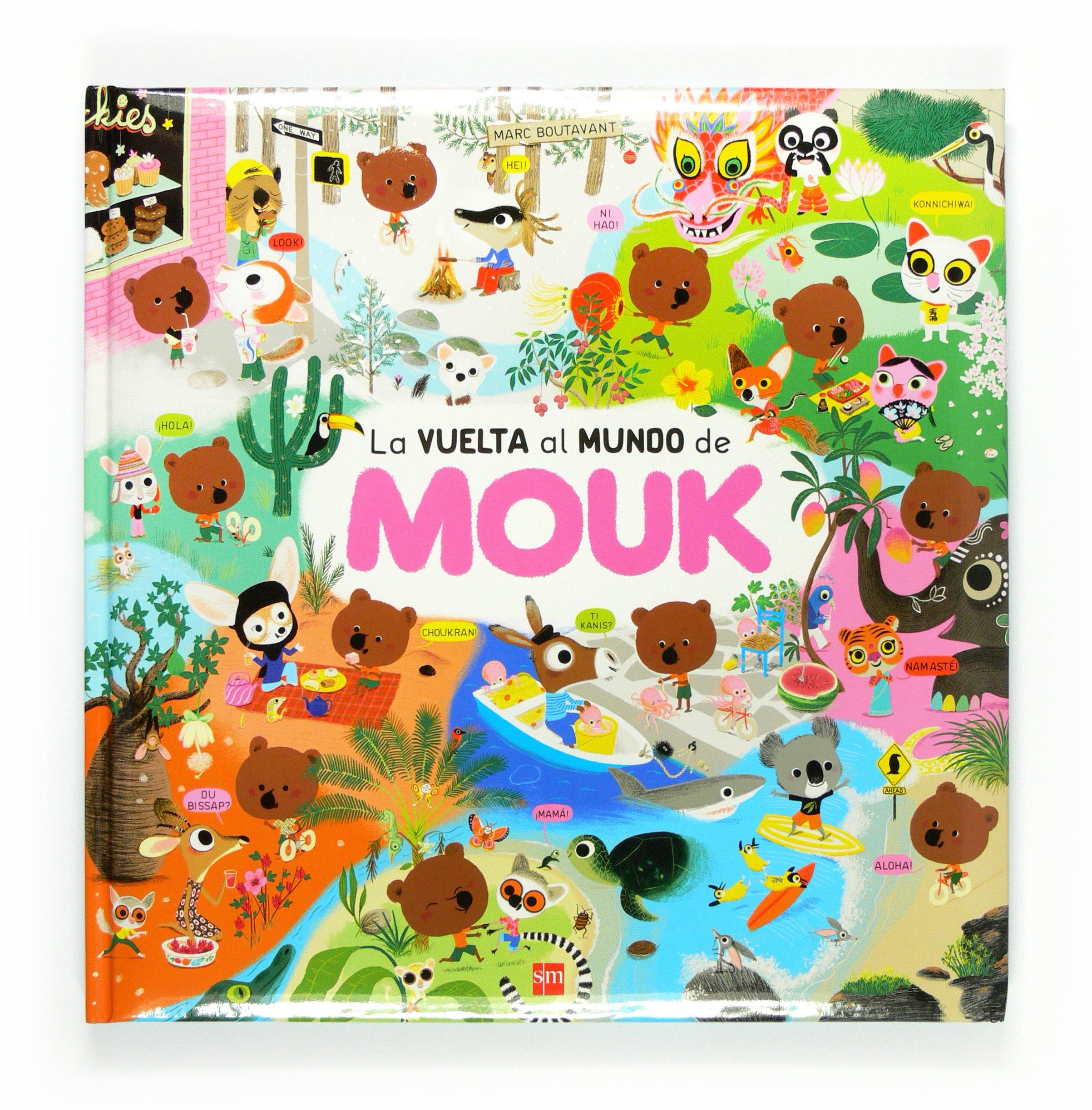 La vuelta al mundo de Mouk: Amazon.es: Boutavant, Marc, Boutavant ...