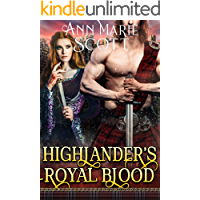 Highlander's Royal Blood: A Steamy Scottish Medieval Historical Romance (Highlands' Formidable Warriors Book 1)