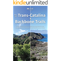 Plan & Go   Trans-Catalina & Backbone Trails: All you need to know to complete two long-distance trails through Southern California's coastal Mediterranean climate (Plan & Go Hiking)