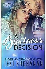 A Business Decision (McKenzie Cousins Book 2) Kindle Edition