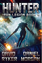 Hunter (Iron Legion Book 3) Kindle Edition