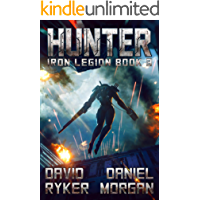 Hunter (Iron Legion Book 3)