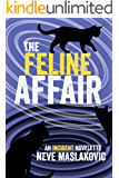 The Feline Affair: A Novelette Prequel to the Incident Series