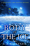The Body in the Ice: A gripping historical murder mystery perfect if you love S. J. Parris (A Hardcastle and Chaytor Mystery Book 2)
