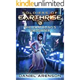 The Earthling's Daughter (Soldiers of Earthrise Book 5)