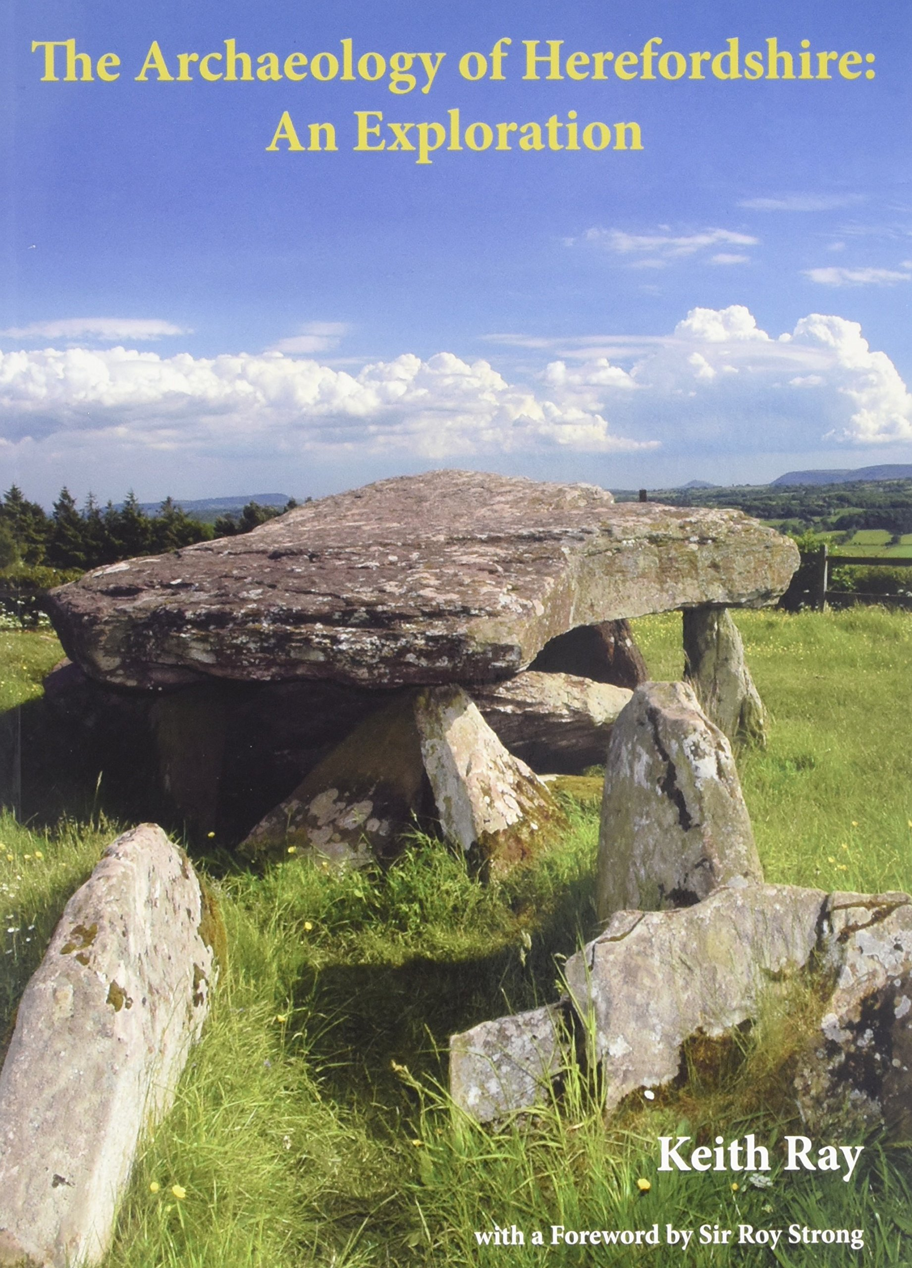 The Archaeology of Herefordshire: An Exploration pdf epub