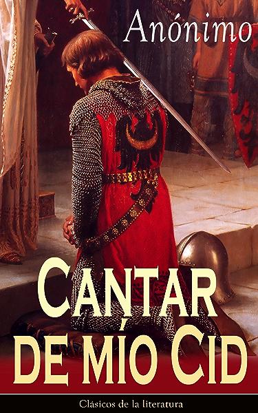 Cantar de mío Cid: Clásicos de la literatura eBook: Anónimo: Amazon.es: Tienda Kindle