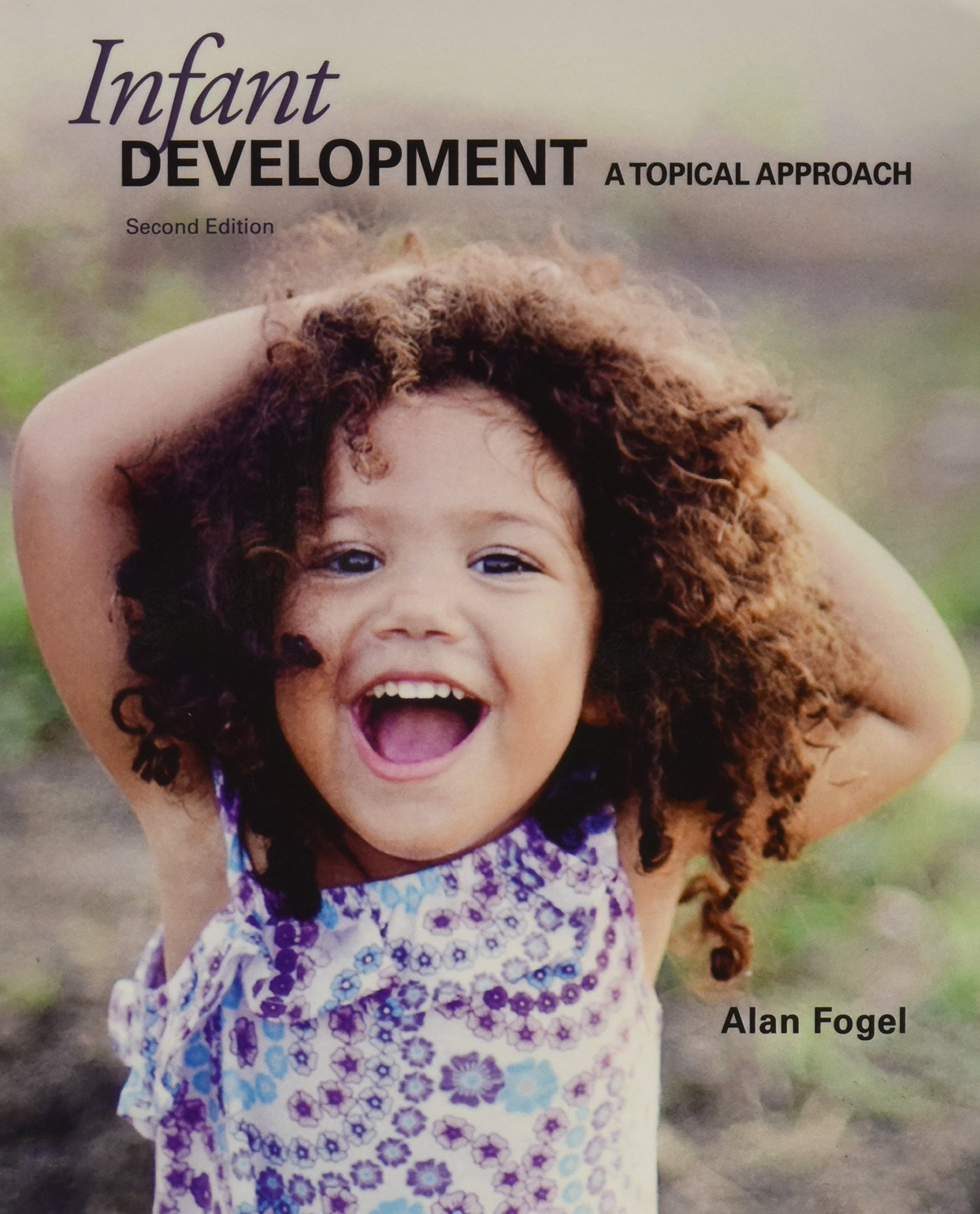 Infant Development Topical Approach Fogel