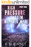 High Pressure System: Part One: Weather War