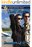 Tidal Wave (Street Justice Book 2)