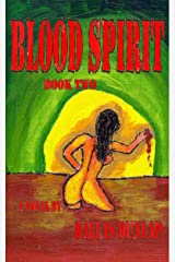 Blood Spirit - Book Two Kindle Edition