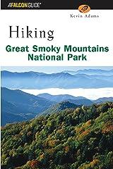 Hiking Great Smoky Mountains National Park (Regional Hiking Series) Paperback