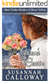 Mail Order Bride: The Groom's Cousin: A Sweet & Inspirational Western Historical Romance (Mail Order Brides of Rose Valley)
