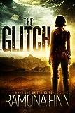 The Glitch (The Glitches Series Book 1) (English Edition)