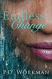 Endless Change