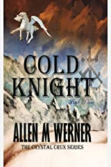 The Crystal Crux - Cold Knight Kindle Edition