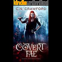 Covert Fae (A Spy Among the Fallen Book 1)