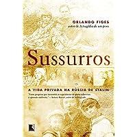 Sussurros: A vida privada na Rússia de Stalin: A vida privada na Rússia de Stalin