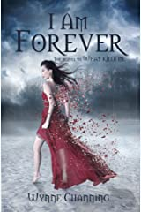 I Am Forever (What Kills Me Book 2) Kindle Edition