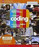 A scuola di coding. Con e-book. Con espansione online. Per la Scuola media
