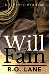Will Fain, U. S. Marshal (Will Fain, U. S. Marshal, West Texas Book 1) Kindle Edition