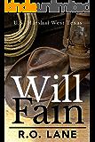 Will Fain, U. S. Marshal (Will Fain, U. S. Marshal, West Texas Book 1)