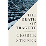 The Death of Tragedy (Faber Library)