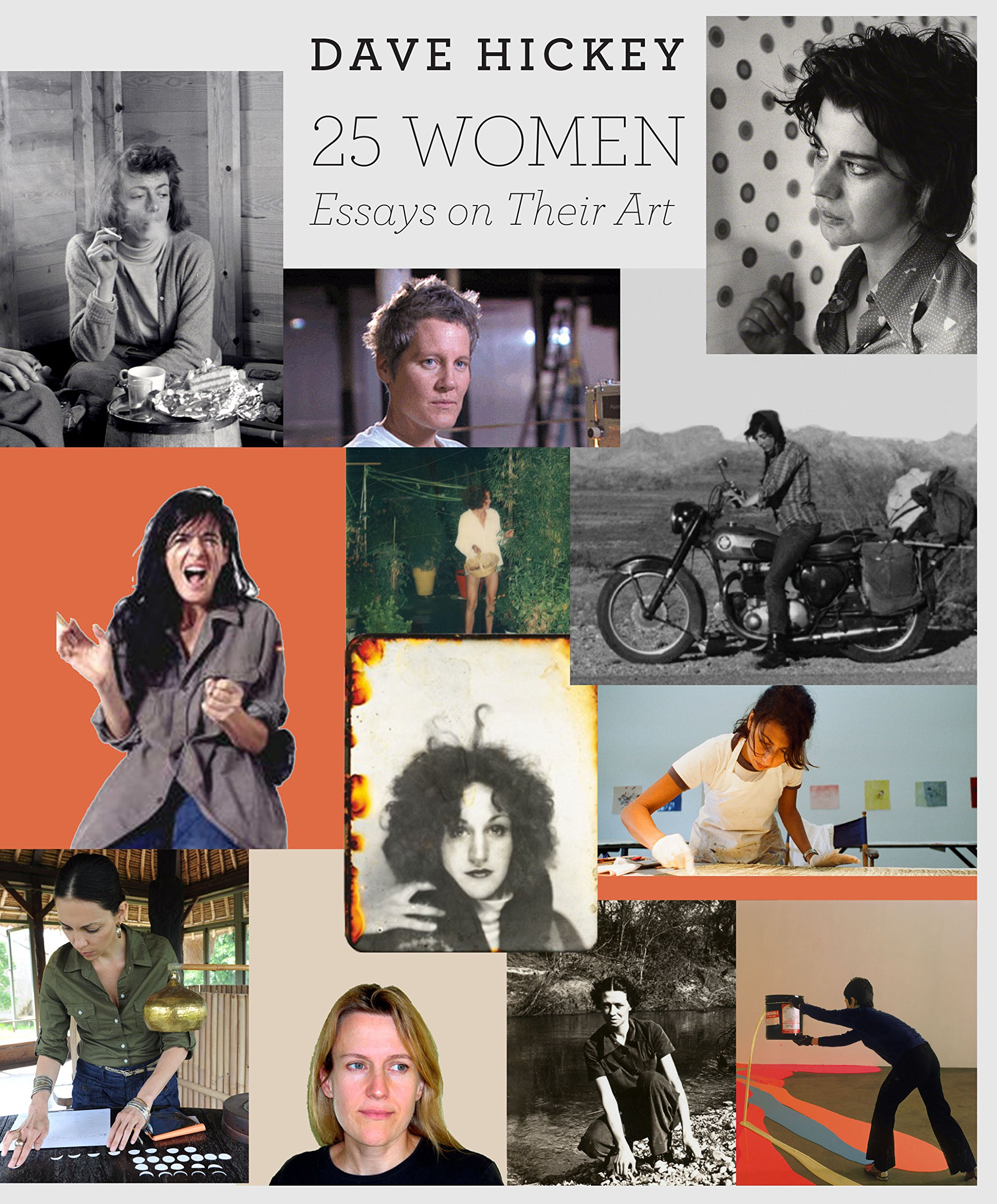 women essays on their art dave hickey amazon 25 women essays on their art dave hickey 9780226333151 com books