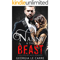 Nanny and the beast: A Billionaire Mafia Romance