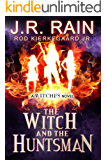 The Witch and the Huntsman (The Witches Series Book 3)