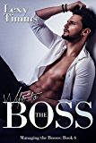 Wife to the Boss: Billionaire dark Romance (Managing the Bosses Book 6)